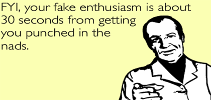 fake enthusiasm copy