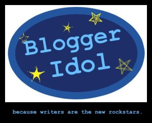 blogger idol, american idol, competition, contest, pile of babies, martinis and minivans, interview, play-at-home, daddy knows less, parenting, dads, moms, toddlers