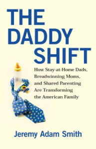 Stay at home dads, moms, feminism, fatherhood, dads, parenting, daddy, working moms, women