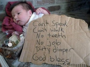funny, homeless, baby, toddlers, parenting, learning, education, south, kindness, culture, bum
