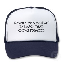 dip, tobacco, chewing tobacco, cancer, zazzle, north carolina, gross, big league chew