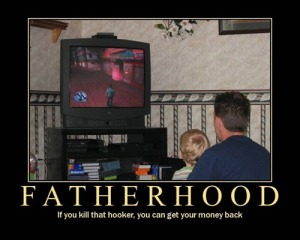 violence, video games, parenting, fatherhood, grand theft auto, demotivational, 4chan, kids, learning, behavior