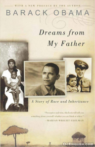 Obama, president, dreams from my father, memoirs, education, parenting, development, children, family, election,